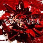 [Album] lynch. – AVANTGARDE (2016.09.14/FLAC/RAR)