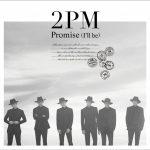 [Single] 2PM – Promise (I'll be) -Japanese ver.- (2016.10.10/MP3/RAR)
