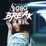 [Single] SOSO BREAK THE WALL – Let it die 〜君と僕の章〜 (2016.09.07/MP3/RAR)