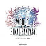 [Album] WORLD OF FINAL FANTASY Original Soundtrack (2016.11.02/MP3/RAR)