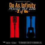 [Album] Do As Infinity Acoustic Tour 2016 -2 of Us- (2016.10.05/AAC/RAR)