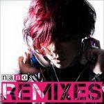 [Album] ナノ – nano's REMIXES (2016.07.13/Hi-Res FLAC/RAR)