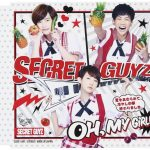 [Single] SECRET GUYZ – OH, MY GiRL!? ~夏をあきらめて。冷やし中華終わりました。~ (2016.11.30/MP3/RAR)