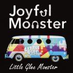[Single] Little Glee Monster – Joyful Monster (2017.01.06/MP3/RAR)