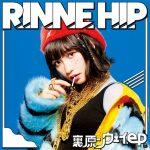 [Album] RINNE HIP – 裏原ンウェイ.ep (2017.03.15/MP3/RAR)