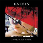 [Album] ENDON – Through the Mirror (2017.03.08/MP3/RAR)