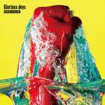 [Single] GRANRODEO – Glorious days (2017.03.22/MP3/RAR)