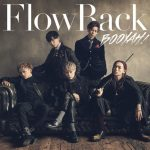 [Single] FlowBack – BOOYAH! (2017.03.22/AAC/RAR)