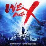 [Album] X JAPAN – We Are X Soundtrack (2017.03.03/Flac/RAR)