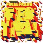 [Album] FINAL FRASH – FINAL FRASH FESTIVAL (2017.03.29/AAC/RAR)