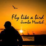 [Single] JUMBO MAATCH – Fly like a bird (2017.04.12/MP3/RAR)