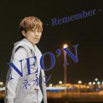 [Single] NEO'N – Remember (2017.04.15/MP3/RAR)