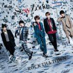 [Single] Sexy Zone – ROCK THA TOWN (2017.03.29/MP3/RAR)