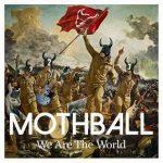[Album] MOTHBALL – We Are The World (2017.03.08/AAC/RAR)