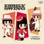 [Album] YMCK – Family Swing (2017.02.18/MP3+Flac/RAR)