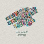 [Album] Strangers – WILL WINGS (2017.04.26/MP3/RAR)