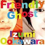 [Single] 大河原泉 – Friendly Ghost (2016.09.28/MP3/RAR)