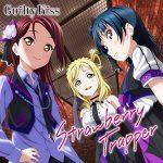 Guilty Kiss – 『ラブライブ!サンシャイン!!』ユニットシングル(3)「Strawberry Trapper」 (2016.06.08/MP3/RAR)