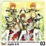 [Single] Jupiter & W – THE IDOLM@STER SideM 2nd ANNIVERSARY DISC 03 (MP3/RAR)