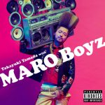 [Single] 山田孝之 with MARO Boyz – モテモテ♡マーロ (2017.05.26/AAC/RAR)