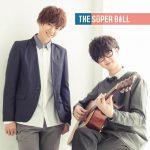 [Single] The Super Ball – キミノコエガ・・・。 (2017.01.18/MP3/RAR)