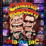 [Album] →Pia-no-jaC← – Cinema Popcorn (2016.08.03/MP3/RAR)