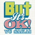 [Single] さかいゆう – But It's OK! (2016.07.10/MP3/RAR)