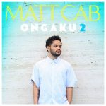 [Album] マット・キャブ – ONGAKU 2 (2016.07.27/MP3/RAR)