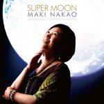 [Album] 中尾真喜 – Super Moon (2016.05.11/RAR/MP3)