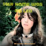 [Single] 小西寛子 – Her name was Ka leo (2016.05.28/MP3/RAR)