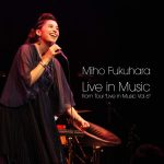 "[Album] 福原美穂 – Live in Music from Tour ""Live in Music Vol.6"" (2015.12.30/RAR/MP3)"