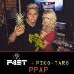 [Single] F4ST & Piko-Taro – PPAP (Pen, Pineapple, Apple, Pen) (2016.09.29/MP3/RAR)