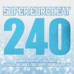 [Album] スーパーユーロビート – SUPER EUROBEAT VOL.240 (2016.08.24/Flac/RAR)