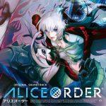 [Album] ALICE ORDER Original Soundtrack Soundtrack (2016.03.23/RAR/MP3)