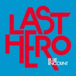 [Single] BLUE ENCOUNT – LAST HERO (2016.10.26/MP3/RAR)