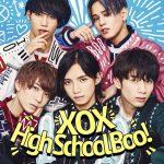 [Single] XOX – High School Boo! (2017.05.24/MP3/RAR)