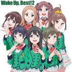[Album] Wake Up,Girls ! – Wake Up, Best! 2 (2016.03.25/RAR/MP3)