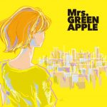 [Single] Mrs. GREEN APPLE – どこかで日は昇る (2017.05.03/AAC/RAR)