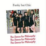 [Album] フィロソフィーのダンス – FUNKY BUT CHIC (2016.11.23/MP3/RAR)