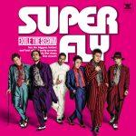[Single] EXILE THE SECOND – SUPER FLY (2017.02.22/MP3/RAR)