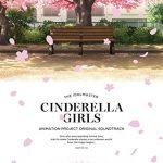 [Album] THE IDOLM@STER CINDERELLA GIRLS ANIMATION PROJECT ORIGINAL SOUNDTRACK (2016.03.30/RAR/MP3)