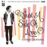 [Single] Keishi Tanaka – Just A Side Of Love (2016.07.06/MP3/RAR)