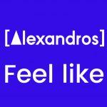 [Single] [Alexandros] – Feel like (2016.10.05/MP3/RAR)