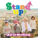 [Single] All Or Nothing – Stand Up ! (2016.04.08/RAR/MP3)