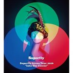 "[Album] Superfly – Superfly Arena Tour 2016 ""Into The Circle!"" (2016.08.24/MP3/RAR)"