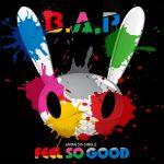 [Single] B.A.P – FEEL SO GOOD (2016.07.13/MP3/RAR)
