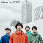 [Single] Brian the Sun – HEROES (2016.06.01/RAR/MP3)