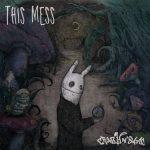 [Album] CRAZY N' SANE – This Mess (2016.11.02/MP3/RAR)