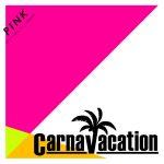 [Single] Carnavacation – PINK (2016.03.20/RAR/MP3)