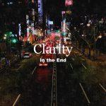 [Single] Clarity – In the End (2016.03.01/RAR/MP3)